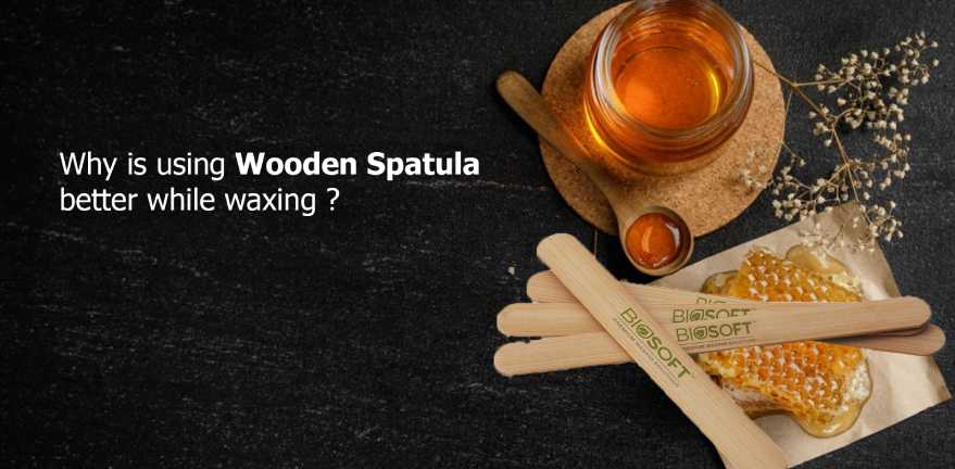 Why is using wooden spatula better while waxing?